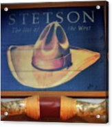 Stetson The Hat Of The West Signage Acrylic Print