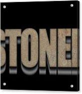 Stoned Tee Acrylic Print