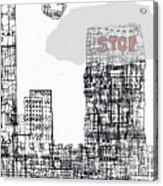 Stop II  Acrylic Print