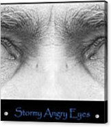 Stormy Angry Eyes Poster Print Acrylic Print