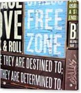 Stress Free Zone  Acrylic Print