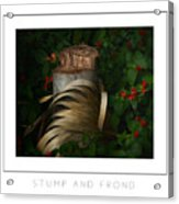 Stump And Frond Poster Acrylic Print