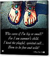 Summer's Child Acrylic Print