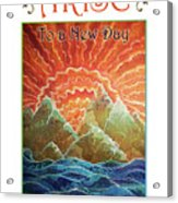 Sunrays - Arise New Day Acrylic Print