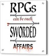 Sworded Affairs Light Acrylic Print