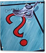 Tacking A Chance Two Acrylic Print
