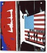 Tattered 9-11 Poster Barbershop Eloy Arizona Xmas 2004-2008 Acrylic Print