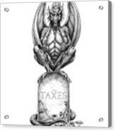 Taxes Acrylic Print