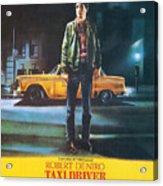 Taxi Driver - Robert De Niro Acrylic Print by Georgia Fowler