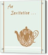 Tea Party Invitation Acrylic Print