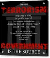 Terrorism Acrylic Print