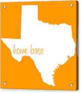 Texas Is Home Base White Acrylic Print