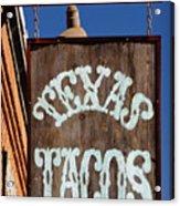 Texas Tacos Acrylic Print by Charles Dobbs