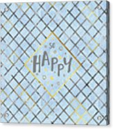 Text Art So Happy - Blue Acrylic Print