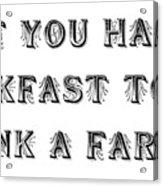 Thank A Farmer Acrylic Print