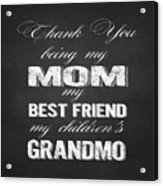 Thank You Mom Chalkboard Typography Acrylic Print