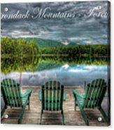 The Adirondack Mountains - Forever Wild Acrylic Print