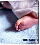 The Baby Wait Acrylic Print
