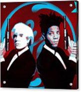 The Big Guns - Warhol And Basquiat Acrylic Print