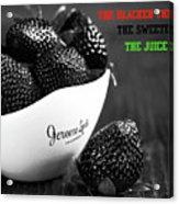 The Blacker The Berry Acrylic Print