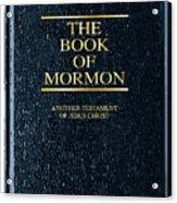 The Book Of Mormon Acrylic Print