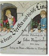 The Brave Bertha And Evil Lina Acrylic Print