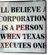 The Citizens United Case Was A Disaster For Our Secular Pluralistic Republic. Acrylic Print