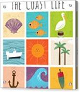 The Coast Life Acrylic Print