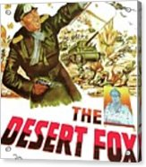 The Desert Fox  James Mason Theatrical Poster Number 3 1951 Color Added 2016 Acrylic Print