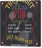 The Dugout Pub Acrylic Print