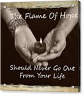 The Flame Of Hope Acrylic Print