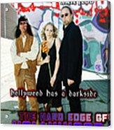 The Hard Edge Of Hollywood Acrylic Print