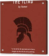 The Iliad By Homer Greatest Books Ever Series 011 Acrylic Print