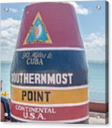 The Key West Florida Buoy Sign Marking The Southernmost Point On Acrylic Print