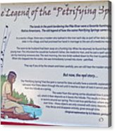 The Legend Of The Petrifying Springs Acrylic Print