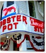 The Lobster Pot #1 Acrylic Print