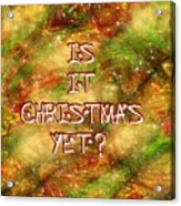 The Madness Of Christmas Card Acrylic Print