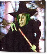 The New Wicked Witch Of The West Acrylic Print