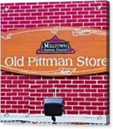The Old Pittman Store Sign Acrylic Print
