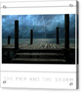 The Pier And The Storm Poster Acrylic Print