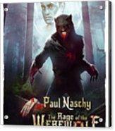 The Rage Of The Werewolf - Version 3 - Acrylic Print