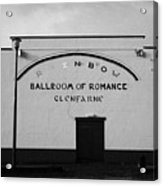 the rainbow ballroom of romance in Glenfarne county leitrim republic of ireland Acrylic Print by Joe Fox