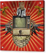 The Revolution Will Not Be Televised Acrylic Print