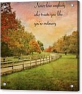 The Right Words To Live By Acrylic Print