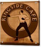The Ringside Cafe Acrylic Print