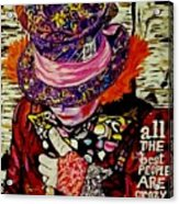 The Sad Hatter Acrylic Print