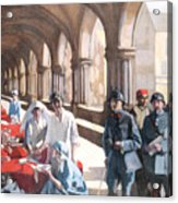 The Scottish Women's Hospital - In The Cloister Of The Abbaye At Royaumont. Acrylic Print