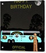 The Scream World Tour Football Tour Bus Happy Birthday Acrylic Print by Eric Kempson