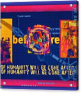 The Soul Of Humanity Will Be Gone After The Dark Acrylic Print