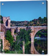 The St. Martin Bridge Over The Tagus River In Toledo Acrylic Print